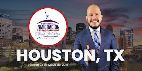 """Conferencia """"Inmigración a Estados Unidos"""" Houston, TX. Tour 2021 boletos"""