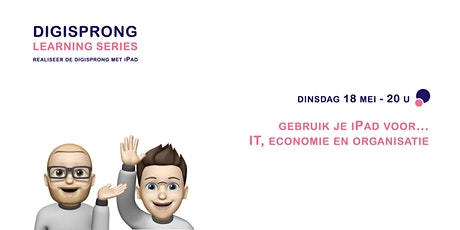 Digisprong Learning Series - gebruik iPad voor IT, economie & organisatie tickets
