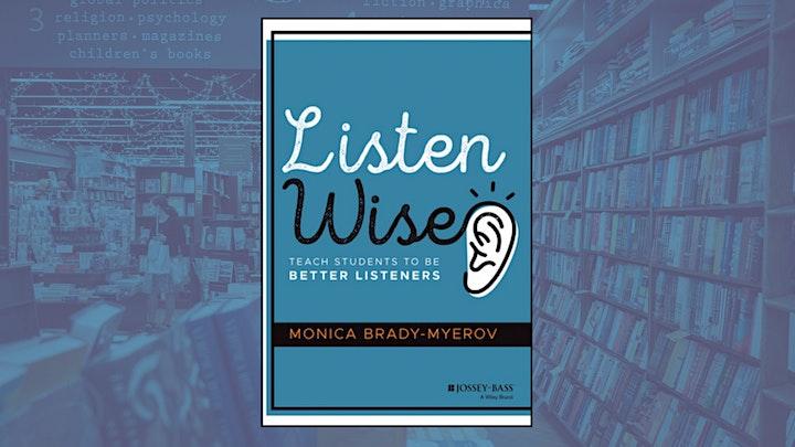 Monica Brady-Myerov: Listen Wise image