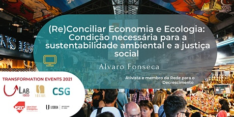 (Re)Conciliar Economia e Ecologia tickets