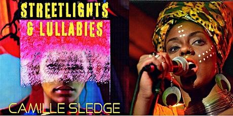 "Camille Sledge - ""Streetlights & Lullabies"" CD Release tickets"