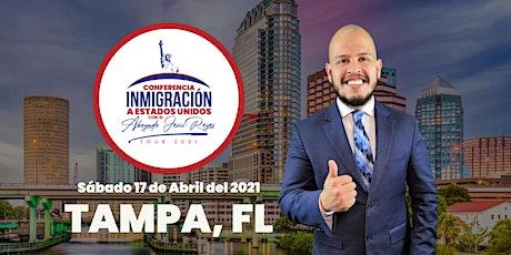 """Conferencia """"Inmigración a Estados Unidos"""" Tampa, FL. Tour 2021 tickets"""