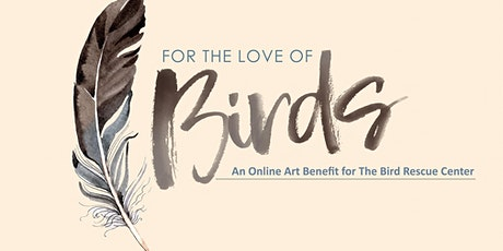 For the Love of Birds Online Art Auction tickets