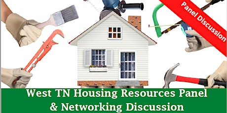 West Tennessee Housing Industry Panel Discussion & Networking tickets