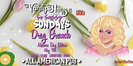 Drag Brunch by The Vanity House Mothers Day Celebration tickets