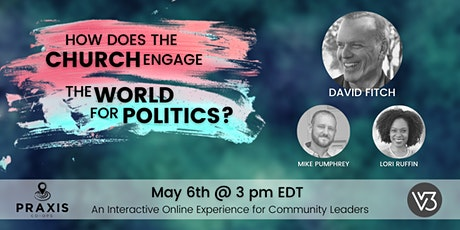 How Does the Church Engage the World for Politics? tickets