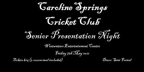 Caroline Springs CC Senior Presentation tickets