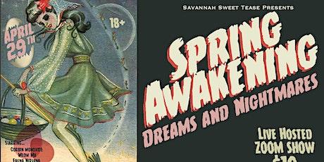Spring Awakening: Dreams and Nightmares tickets