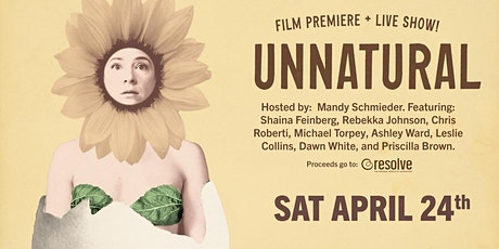 UNNATURAL Film Premiere + Live show! tickets
