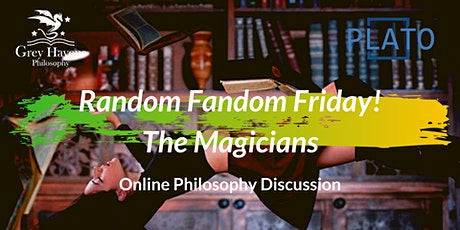 Random Fandom Friday! The Magicians - Online Discussion tickets