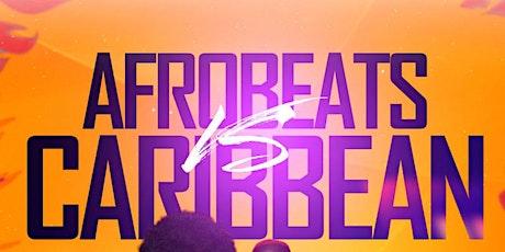 Afrobeats & Caribbean Party tickets