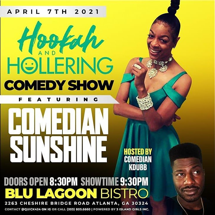 Hookah & Hollering Wednesdays Comedy Show/Free Entry with RSVP/SOGA ENT/4 image