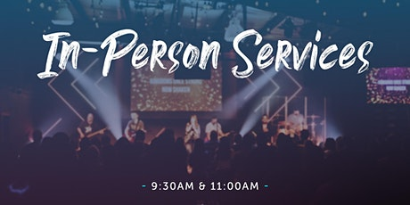 April 2021 In-Person Services @ Thrive (9:30 & 11:00 a.m. Main Auditorium) tickets