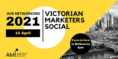 Victorian Marketers Social - Networking Event tickets