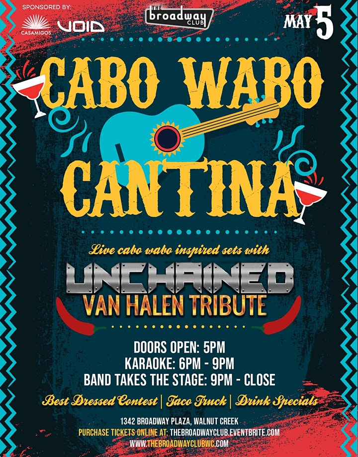 Cinco de Mayo Cabo Wabo style at The Broadway Club - Featuring Unchained! image
