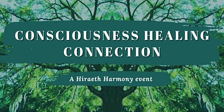 Consciousness, Healing & Connection tickets