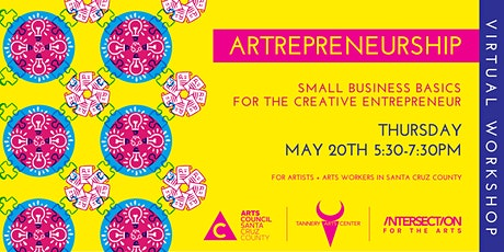 Artrepreneurship: Small Business Basics for the Creative Entrepreneur tickets