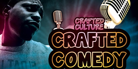 Crafted Culture Crafted Comedy tickets