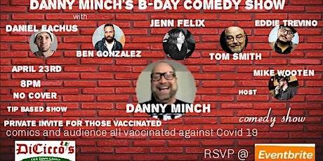 Danny Minch Birthday Show SHOTS SHOTS SHOTS tickets