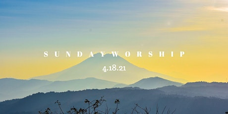 Sideris Church 4/18/21 In-Person Sunday Worship Service tickets