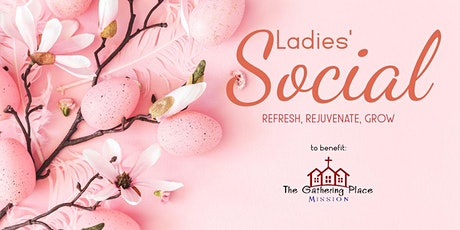 Ladies' Social at the Garden tickets