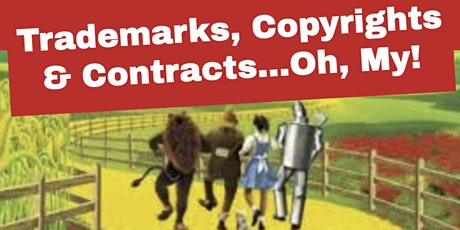 Copy of Trademarks, Copyrights & Contracts...Oh, My! tickets