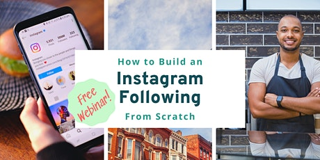 How to Build a Following on Instagram From Scratch tickets