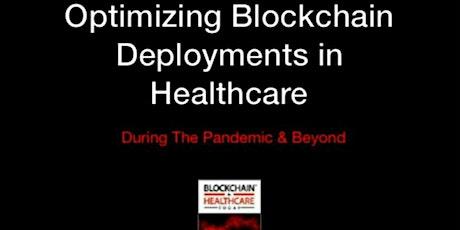 "BHTY FL Chapter ""Addressing Healthcare Challenges via Blockchain"" tickets"