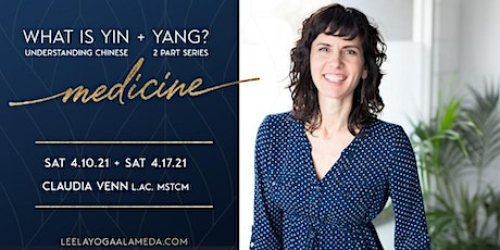 What is Yin and Yang? Understanding Chinese Medicine- 2 Part Series tickets