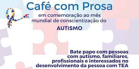 Café com Prosa- Conscientização do Autismo ingressos