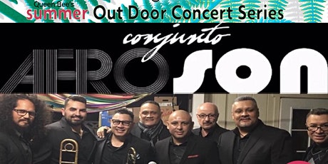CONJUNTO AFROSON  Queen Bee's Outdoor Concert Series tickets