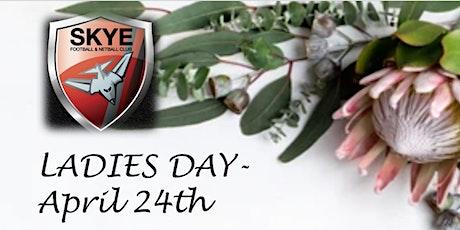 Skye Football Netball Club Ladies Day 2021 tickets