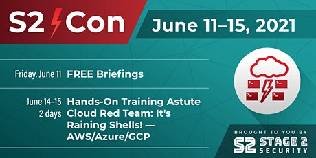 S2⚡Con - Free Briefings on Friday June 11th. Training on June 14-15 tickets