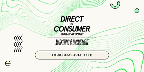 FounderMade's D2C Summit: Marketing & Engagement tickets