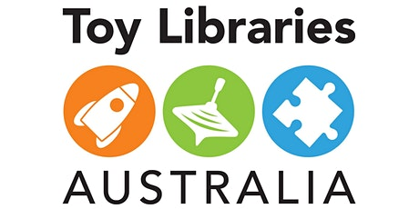 Toy Libraries Australia Training Weekend Saturday 1st & Sunday 2nd May 2021 tickets