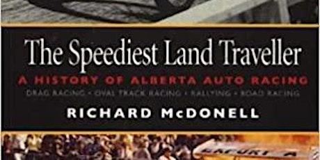 The Speediest Land Traveler: A History Of Alberta Auto Racing tickets