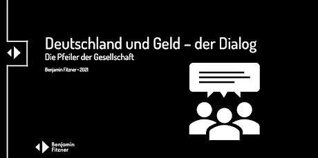 Deutschland & Geld - der Dialog Tickets