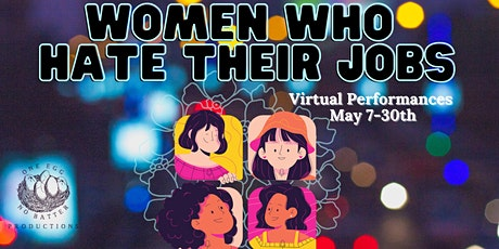 Women Who Hate Their Jobs tickets