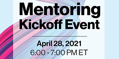 VIRTUAL EVENT: 2021 Spring Mentoring Kickoff tickets