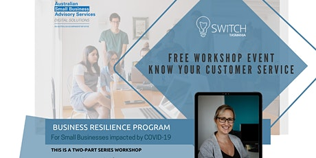 FREE WORKSHOP - Know Your Customer Service tickets