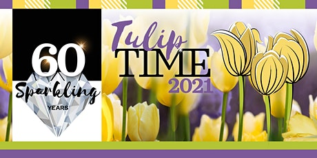 TULIP TIME 2021 tickets