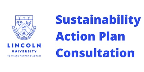 Consultation on Lincoln University Sustainability Action Plan tickets