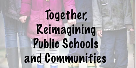 Reimagining Public Schools - Follow-Up Discussion tickets