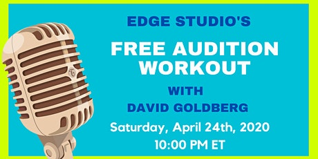 Free (Virtual) Audition Workout with David Goldberg tickets