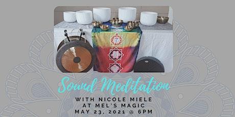 Sound Meditation @ Mel's Magic tickets