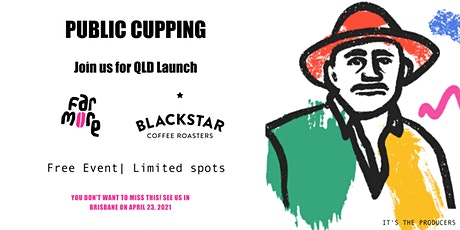 Far More Presents : Public Coffee Cupping and  QLD Launch Event tickets