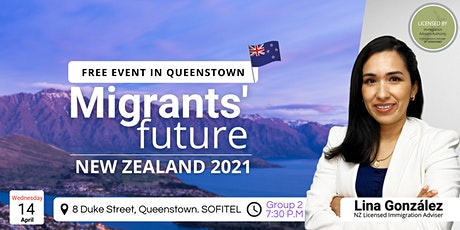 Migrant's Future. New Zealand 2021 (GROUP 2) tickets