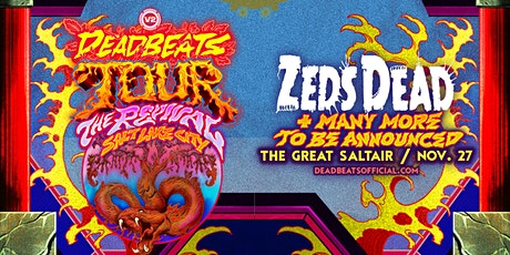 Deadbeats Tour: The Revival tickets