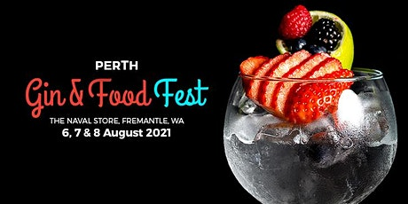 PERTH GIN & FOOD FEST tickets