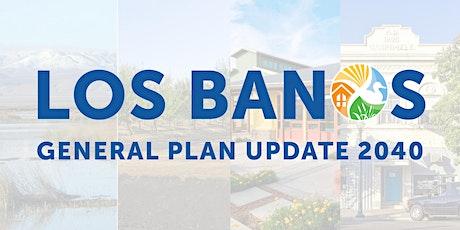 Community Workshop for Los Banos General Plan 2040 tickets